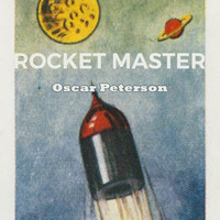 Oscar Peterson - Rocket Master