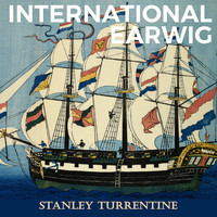 Stanley Turrentine - International Earwig