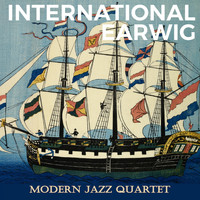 Modern Jazz Quartet - International Earwig