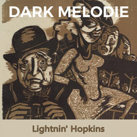 Lightnin' Hopkins - Dark Melodie