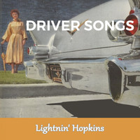 Lightnin' Hopkins - Driver Songs