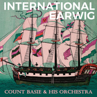 Count Basie & His Orchestra - International Earwig