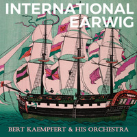 Bert Kaempfert & His Orchestra - International Earwig