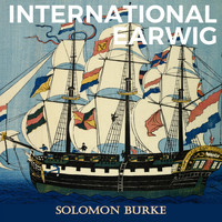 Solomon Burke - International Earwig