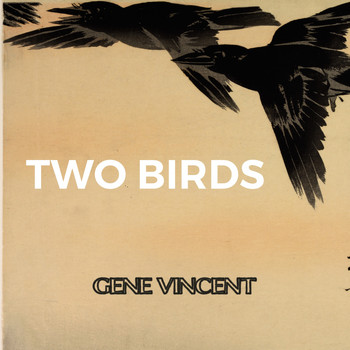 Gene Vincent - Two Birds