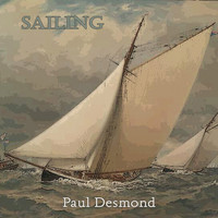 Paul Desmond - Sailing