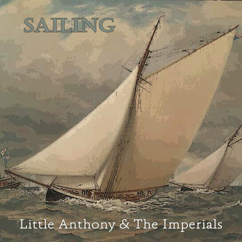 Little Anthony & The Imperials - Sailing
