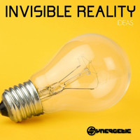 Invisible Reality - Ideas
