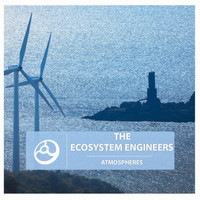The Ecosystem Engineers - Atmospheres