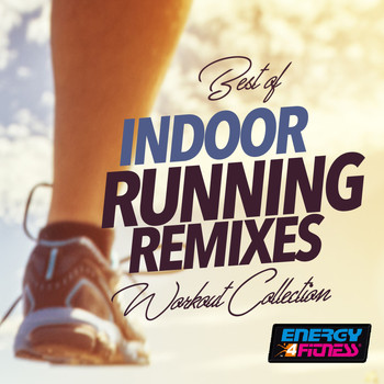 Various Artists - Best Of Indoor Running Remixes Workout Collection
