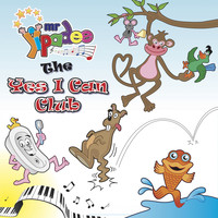 Mr Yipadee, Deano Yipadee / - The Yes I Can Club - Self Confidence Fun for Kids