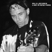 Nils Lofgren - Live in New York (Live)