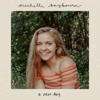 Michelle Raybourn - A New Day