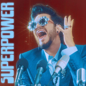Adam Lambert - Superpower (Explicit)