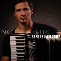 Nota Artista - Before I Am Gone