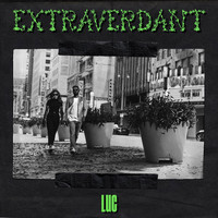 luc - Extraverdant (LA Lime Green Mix)