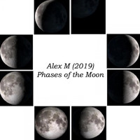 Alex M - Phases of the Moon
