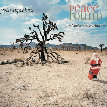 Yellowjackets - Peace Round (Explicit)