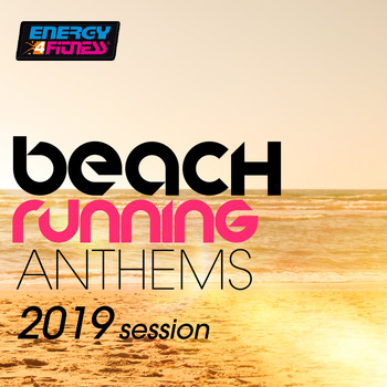 Various Artists - Beach Running Anthems 2019 Session