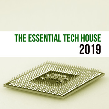 Various Artists - The Essential Tech House 2019