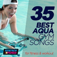 Various Artists - 35 Best Aqua Gym Songs For Fitness & Workout (35 Tracks For Fitness & Workout - 128 Bpm)