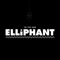 Elliphant - To The End