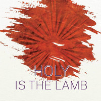 Tasha - Holy Is the Lamb