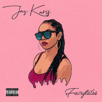 Jaz Karis - Fairytales (Explicit)