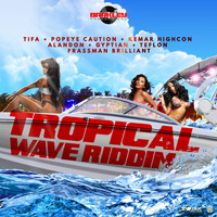 Various Artists - Tropical Wave Riddim (Explicit)