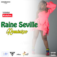 Raine Seville - Reminisce - Single (Explicit)