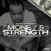 Tommy Lee Sparta - Money & Strength (Explicit)