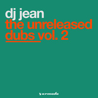 DJ Jean - The Unreleased Dubs Vol. 2