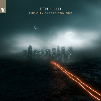Ben Gold - The City Sleeps Tonight