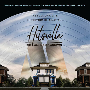 Various Artists - Hitsville: The Making Of Motown (Original Motion Picture Soundtrack / Deluxe)