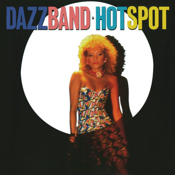 Dazz Band - Hot Spot (Deluxe Edition)