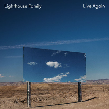 Lighthouse Family - Live Again (Radio Edit)