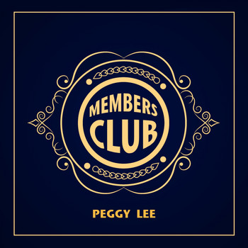 Peggy Lee - Members Club