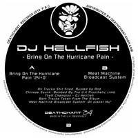 DJ Hellfish - Bring On The Hurricane Pain