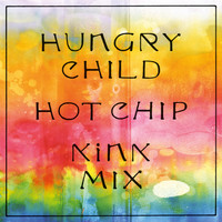 Hot Chip - Hungry Child (KiNK Mix)