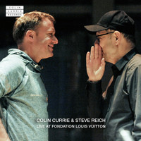 Colin Currie, Steve Reich, Colin Currie Group and Synergy Vocals - Colin Currie & Steve Reich Live at Fondation Louis Vuitton