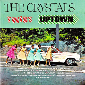 The Crystals - The Crystals Twist Uptown! (Remastered)