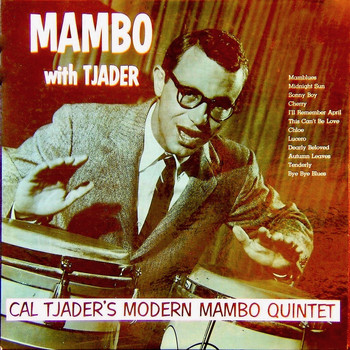 Cal Tjader - Mambo With Tjader! (Remastered)