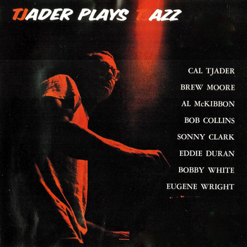 Cal Tjader - Tjader Plays Tjazz (Remastered)