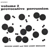 Enoch Light - Provocative Percussion Vol. 2 (Remastered)