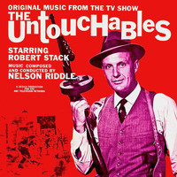 Nelson Riddle - The Untouchables (Original TV Soundtrack) (Remastered)