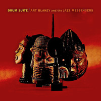 Art Blakey - Drum Suite (Remastered)