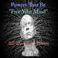 Powers That Be - Free Your Mind
