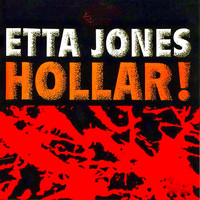 Etta Jones - Hollar! (Remastered)