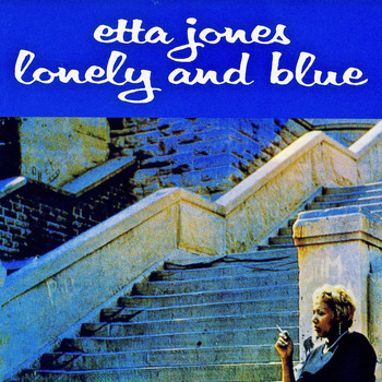 Etta Jones - Lonely And Blue (Remastered)