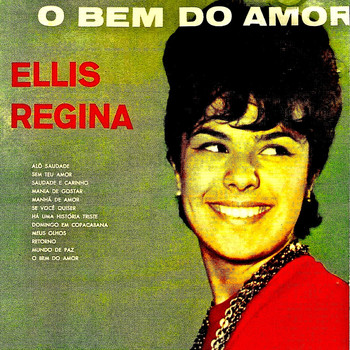 Elis Regina - O Bem do Amor (Remastered)